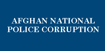 Afghan National Police Corruption Thumbnail
