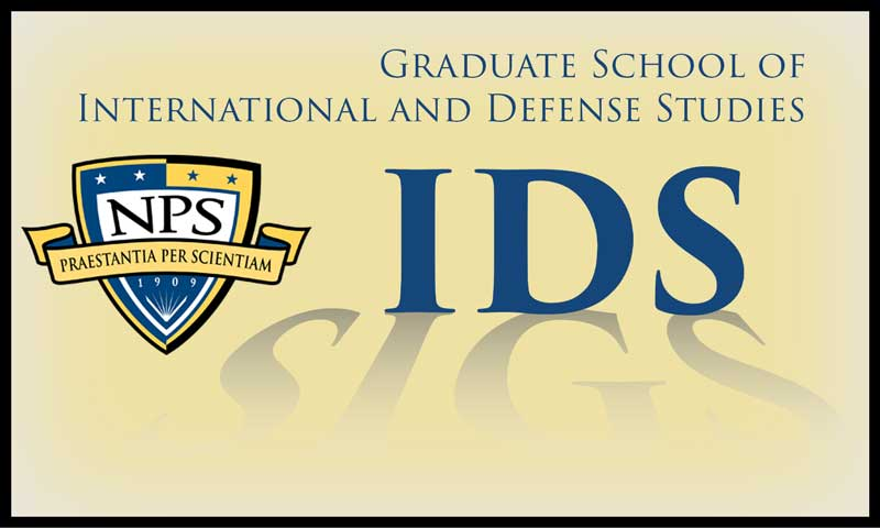 NPS Announces the Graduate School of International and Defense Studies