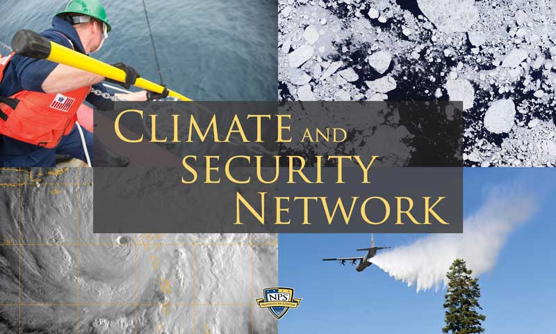 NPS Establishes Climate and Security Network for Research Collaboration, Accessibility